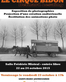 Expo-projection Le Cirque Bidon – Saint Marc Jaumegarde