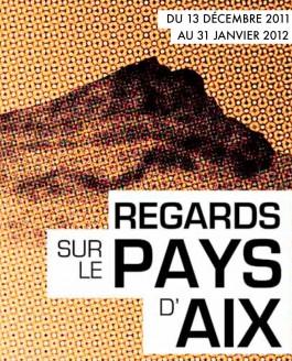 Exposition collective «Regard sur le Pays d'Aix»